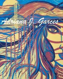 Xenon II, Adriana J. Garces